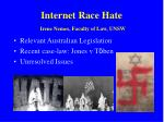 Internet Race Hate Irene Nemes, Faculty of Law, UNSW