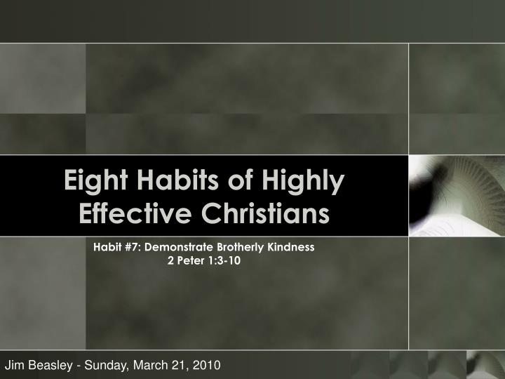eight habits of highly effective christians n.
