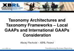 Taxonomy Architectures and Taxonomy Frameworks – Local GAAPs and International GAAPs Consideration