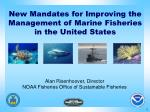 New Mandates for Improving the Management of Marine Fisheries in the United States