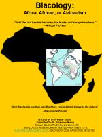 """Blacology: Africa, African, or Africanism """"Until the lion has his historian, the hunter will always be a hero.&quot"""