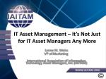 IT Asset Management – It's Not Just for IT Asset Managers Any More