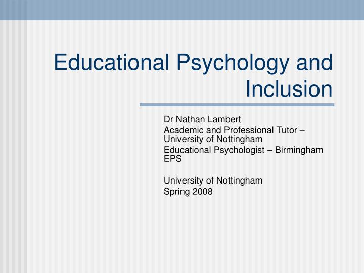 educational psychology and inclusion n.