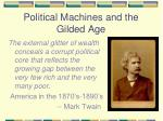 Political Machines and the Gilded Age