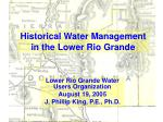 Historical Water Management in the Lower Rio Grande