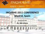 INQAAHE-2011 CONFERENCE  Madrid, Spain