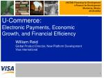 U-Commerce: Electronic Payments, Economic Growth, and Financial Efficiency