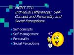 MGMT 371: Individual Differences: Self-Concept and Personality and Social Perceptions
