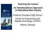 Teaching the Levees:  An Interdisciplinary Approach to Rebuilding New Orleans