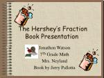 The Hershey's Fraction Book Presentation