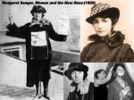 Margaret Sanger,  Women and the New Race  (1920)