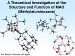 A Theoretical Investigation of the Structure and Function of MAO (Methylaluminoxane)