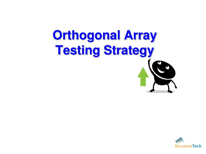 orthogonal array testing strategy n.