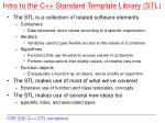 Intro to the C++ Standard Template Library (STL)