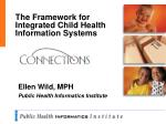 The Framework for Integrated Child Health Information Systems