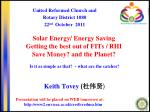 Solar Energy/ Energy Saving Getting the best out of FITs / RHI Save Money? and the Planet?
