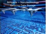 Millipede ─ Nanotechnology Entering Data Storage