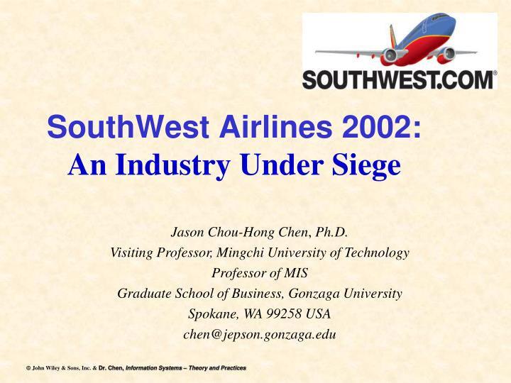 southwest airlines 2002 an industry under siege n.
