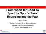 From 'Sport for Good' to 'Sport for Sport's Sake': Reversing into the Past