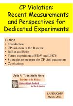 CP Violation:   Recent Measurements and Perspectives for Dedicated Experiments