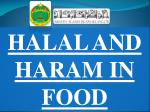 HALAL AND HARAM IN FOOD