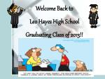 Welcome Back to Leo Hayes High School Graduating Class of 2013!!