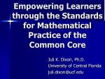 Empowering Learners through the Standards for Mathematical Practice of the Common Core