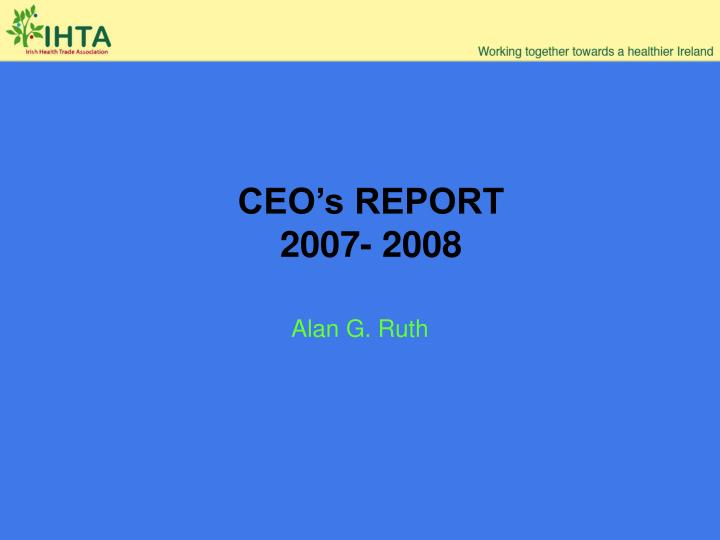 ceo s report 2007 2008 n.