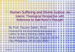 Human Suffering and Divine Justice: An Islamic Theological Perspective with Reference to Said Nursi ' s Thought