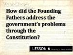 How did the Founding Fathers address the government's problems through the Constitution?