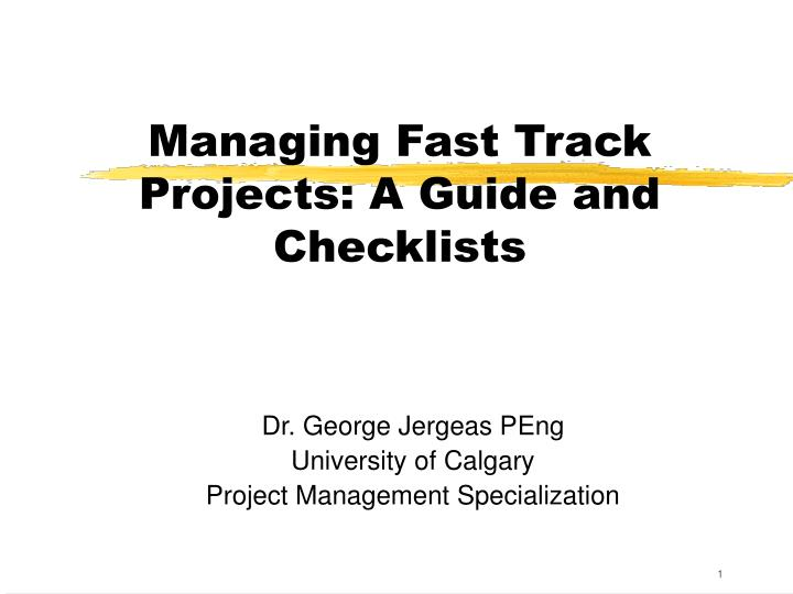 dr george jergeas peng university of calgary project management specialization n.