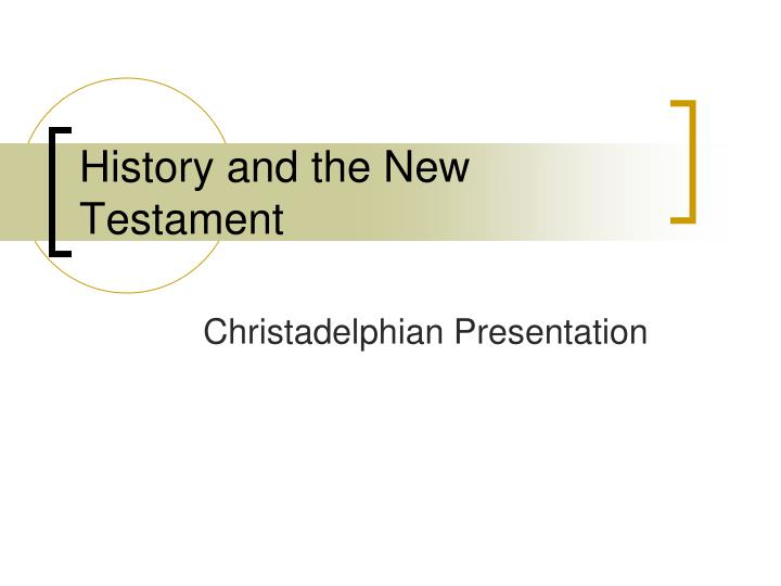 history and the new testament n.