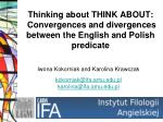 Thinking about THINK ABOUT: Convergences and divergences between the English and Polish predicate