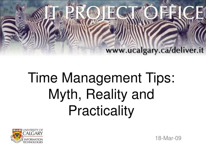 time management tips myth reality and practicality n.