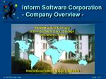 Inform Software Corporation - Company Overview -