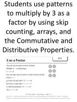 Students use patterns to multiply by 3 as a factor by using skip counting, arrays, and the Commutative and Distributive