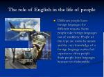 The role of English in the life of people