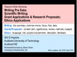 Writing Pre Data: Scientific Writing; Grant Applications & Research Proposals; Ethics Applications