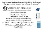 """Research on Academic Entrepreneurship in the U.S. and Europe: Lessons Learned and a Research Agenda"""