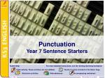 Punctuation Year 7 Sentence Starters