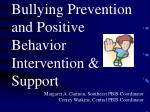 Bullying Prevention and Positive Behavior Intervention &  Support