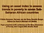 Using an asset index to assess trends in poverty in seven Sub-Saharan African countries