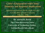 Cuba's Engagement with China: Domestic and Regional Implications