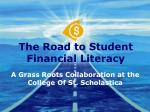 The Road to Student Financial Literacy