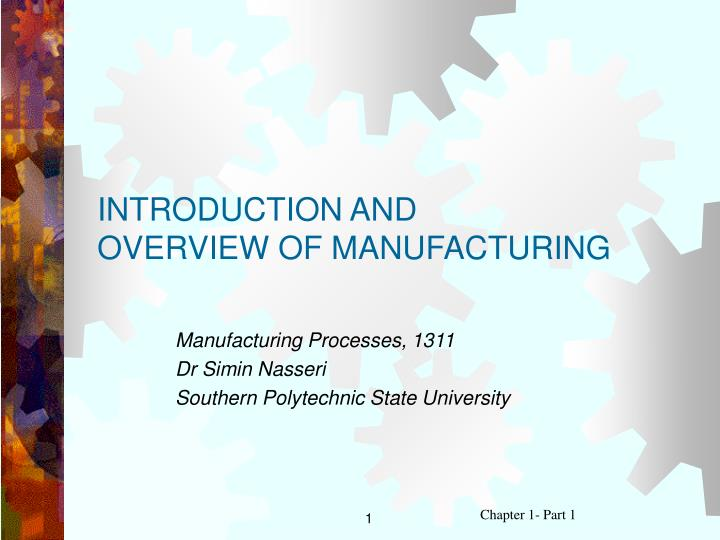 introduction and overview of manufacturing n.
