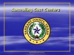 Controlling Cost Centers