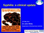 Syphilis: a clinical update