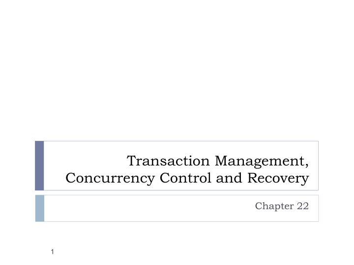 transaction management concurrency control and recovery n.