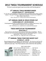 """2012 TWGA TOURNAMENT SCHEDULE """"A time to promote good sportsmanship and friendly games."""""""