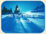 At the time of Silence